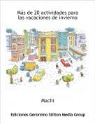 Machi - Más de 20 actividades para las vacaciones de invierno