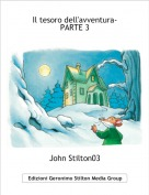 John Stilton03 - Il tesoro dell'avventura-PARTE 3