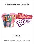 Lola07K - Il diario delle Tea Sisters #3