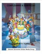 PALEOMARTY TOPIGONI - COMPLEANNO A SORPRESA!