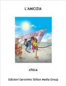chica - L'AMICIZIA