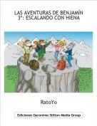 RatoYo - LAS AVENTURAS DE BENJAMÍN3º: ESCALANDO CON HIENA