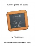 Di  TeaFelina3 - il primo giorno  di  scuola