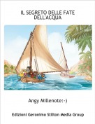 Angy Millenote:-) - IL SEGRETO DELLE FATE DELL'ACQUA