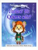 NAROITA - Fantasy life Mouse:¿Quieres salir?