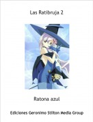 Ratona azul - Las Ratibruja 2