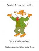 Veronica30aprile2002 - Grazie!! 3 ( con tutti voi!! )