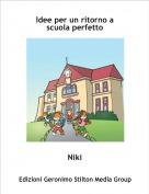 Niki - Idee per un ritorno ascuola perfetto