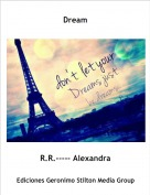 R.R.----- Alexandra - Dream