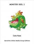 Cata Kaas - MONSTER! DEEL 2