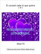 Alba115 - El corazón sabe lo que quiere  ( 4 )