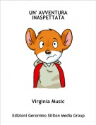 Virginia Music - UN' AVVENTURA INASPETTATA