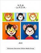 Ami - N.D.M- La N.D.M.-