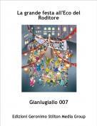 Gianlugiallo 007 - La grande festa all'Eco del Roditore