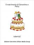 toberta2 - Il matrimonio di Geronimo e Patty