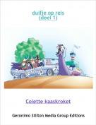 Colette kaaskroket - duifje op reis(deel 1)