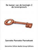 Sanneke Panneke Pannekoek - De kamer van de koningin 2de toverspreurk