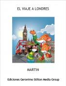 MARTIN - EL VIAJE A LONDRES