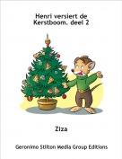 Ziza - Henri versiert de Kerstboom. deel 2