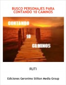 RUTI - BUSCO PERSONAJES PARA CONTANDO 10 CAMINOS