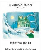 STRATOPICO BRANDO - IL MISTRIOSO LADRO DI GIOIELLI