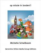 Michelle Schaliboom - op missie in londen!!