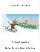 Topisa Mozzarella - Una gita in montagna