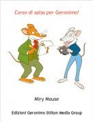 Miry Mouse - Corso di salsa per Geronimo!