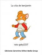 rato gaby2237 - La cita de benjamin