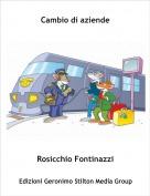 Rosicchio Fontinazzi - Cambio di aziende