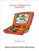 eledolceale - il nuovo videogioco di benjamin