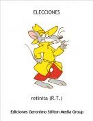 retinita (R.T.) - ELECCIONES
