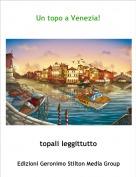 topali leggittutto - Un topo a Venezia!