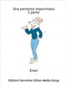 Emel - Una partenza impovvisata2 parte