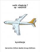 kyreliesje - welk vliegtuig ?op  vakantie