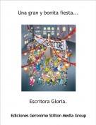 Escritora Gloria. - Una gran y bonita fiesta...