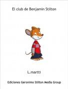 L.martti - El club de Benjamin Stilton