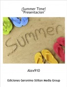 Alex910 - ¡Summer Time!