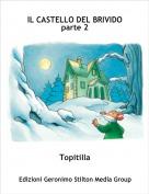 Topitilla - IL CASTELLO DEL BRIVIDO parte 2