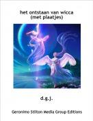 d.g.j. - het ontstaan van wicca(met plaatjes)