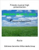 ·Rucia· - Friends musical high