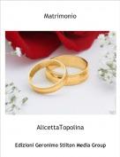 AlicettaTopolina - Matrimonio