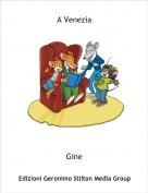 Gine - A Venezia