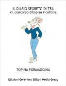 TOPINA FORMAGGINA - IL DIARIO SEGRETO DI TEAxil concorso ditopisa ricottina