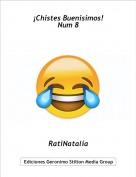 RatiNatalia - ¡Chistes Buenisimos!Num 8