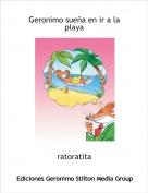 ratoratita - Geronimo sueña en ir a la playa