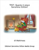 di Makimass - TEST: Quanto ti piace Geronimo Stilton?