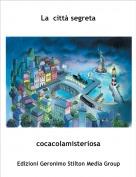 cocacolamisteriosa - La  città segreta