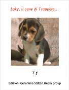 T.f - Luky, il cane di Trappola...