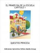 QUESITOS PRINCESA - EL PRIMER DIA DE LA ESCUELACAPITULO 1
